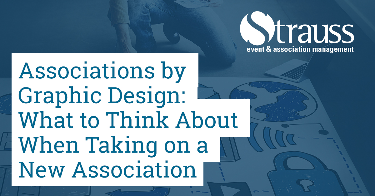 Associations by Graphic Design What to Think About When Taking on a New Association Facebook