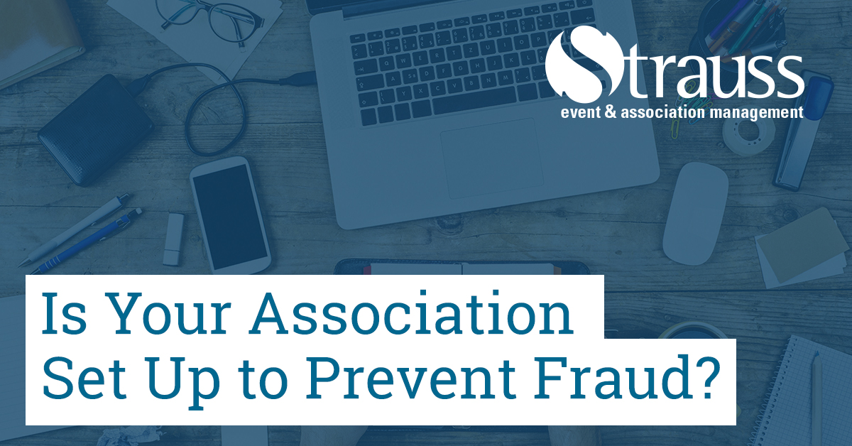 Is Your Association Set Up to Prevent Fraud