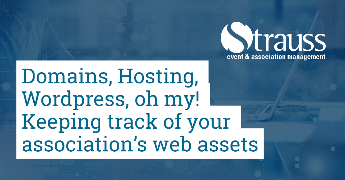 Domains Hosting Wordpress oh my Keeping track of your associations web assets FB