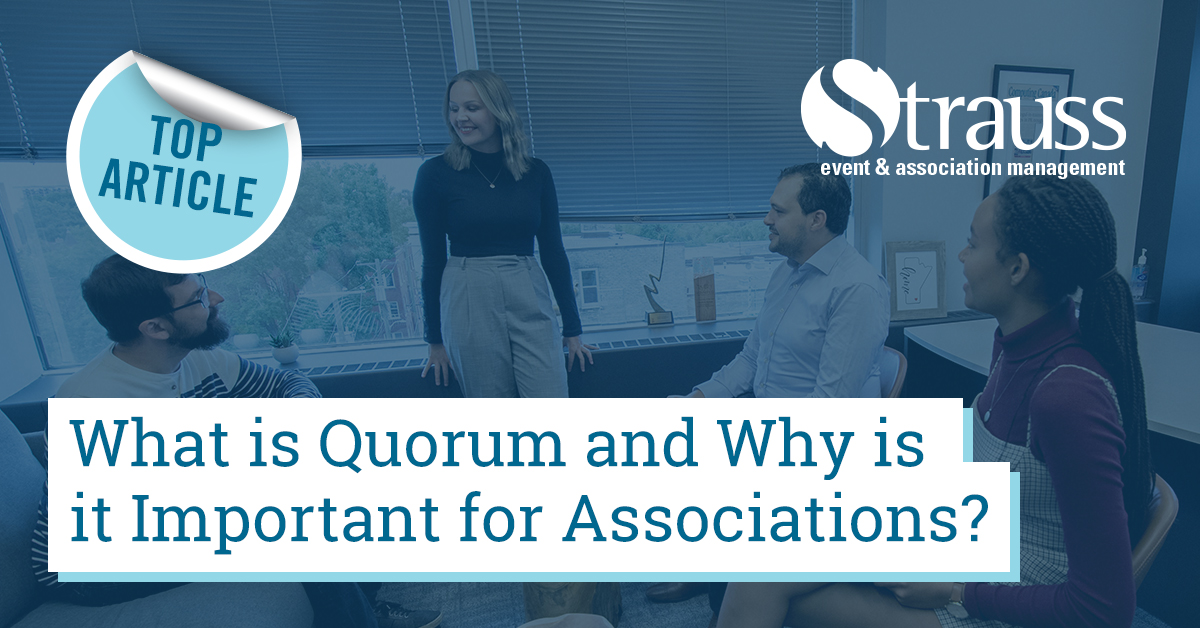 2 What is quorum and why is it important for associations