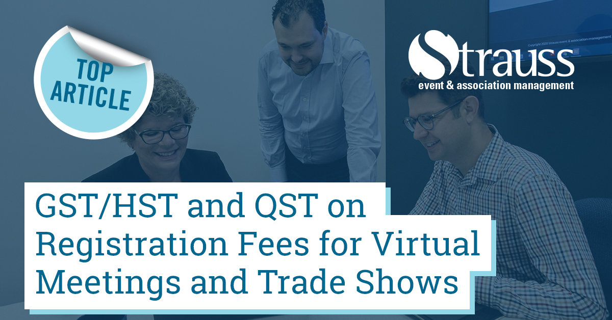 3 GST HST and QST on registration fees for virtual meetings and trade shows