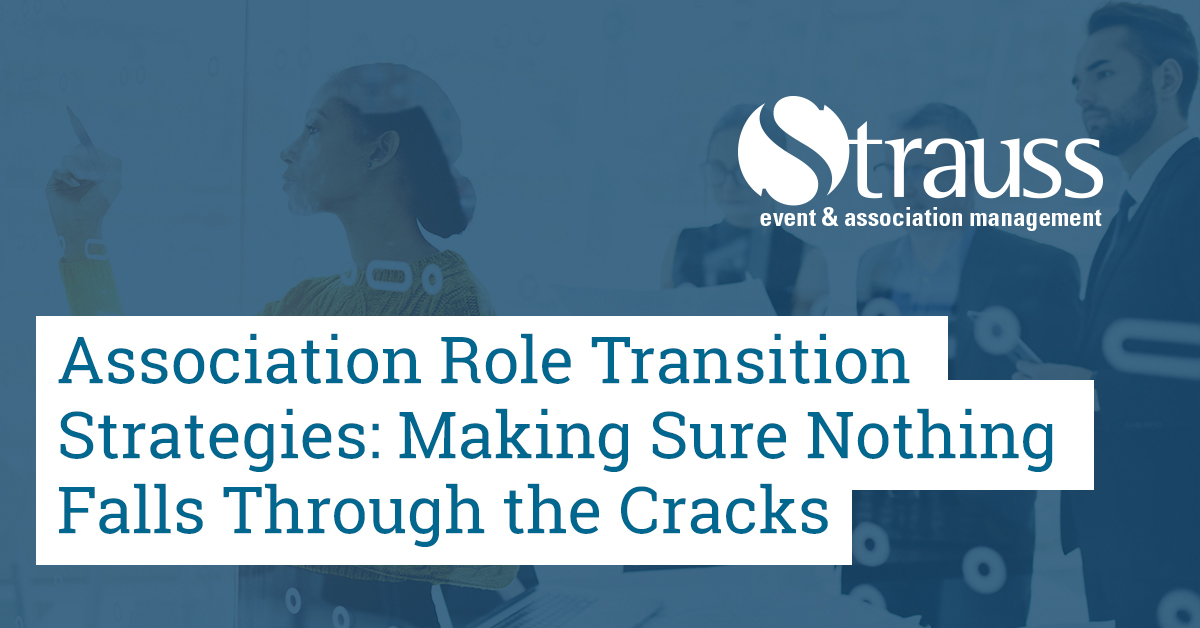 Association Role Transition Strategies Making Sure Nothing Falls Through the Cracks FB