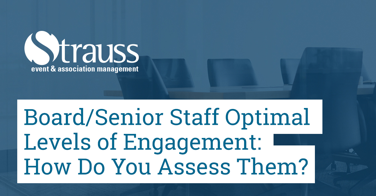 Board Senior Staff Optimal Levels of Engagement How Do You Assess Them
