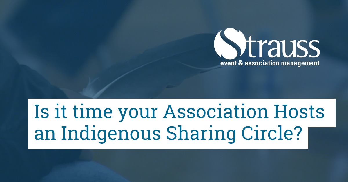 Is it time your Association Hosts an Indigenous Sharing Circle FB