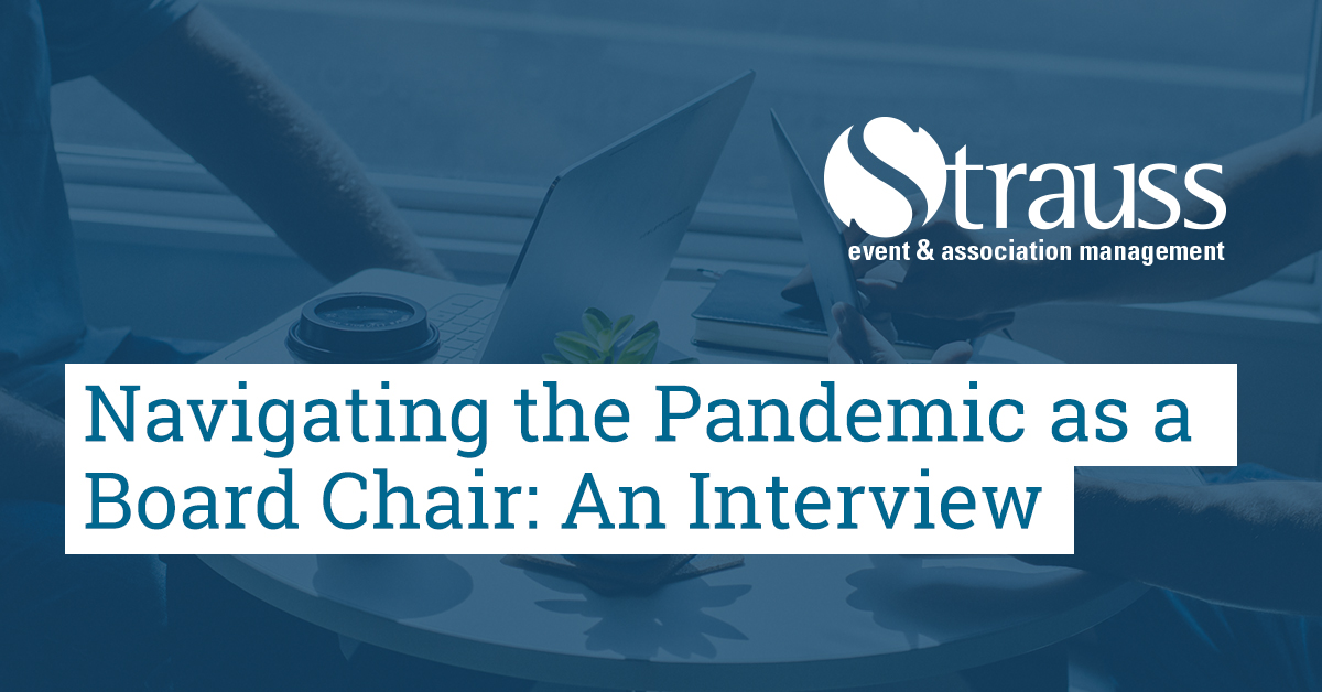 Navigating the Pandemic as a Board Chair An Interview FB