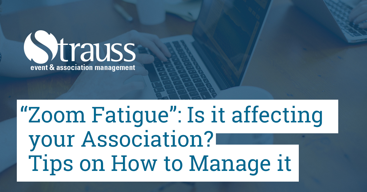 Zoom Fatigue Is it affecting your association Tips on How to Manage it