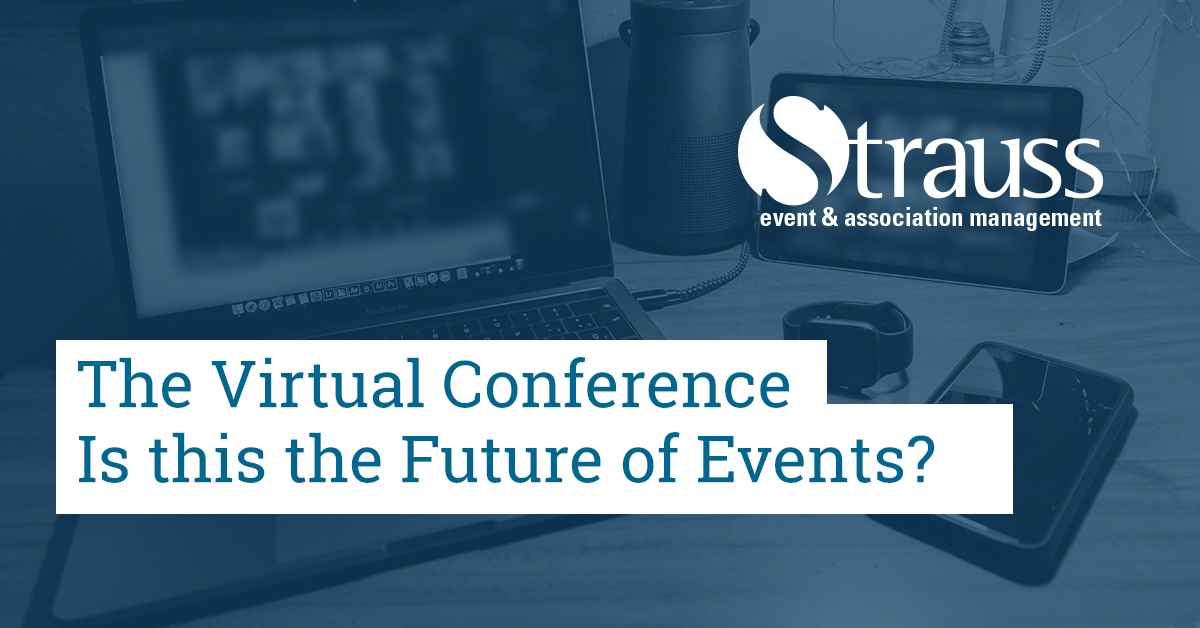 The Virtual Conference Is this the Future of Events