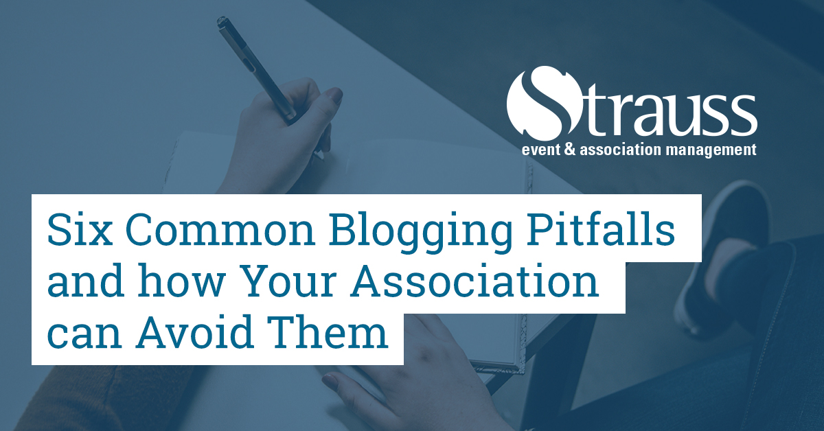 Six Common Blogging Pitfalls and how Your Association can Avoid Them