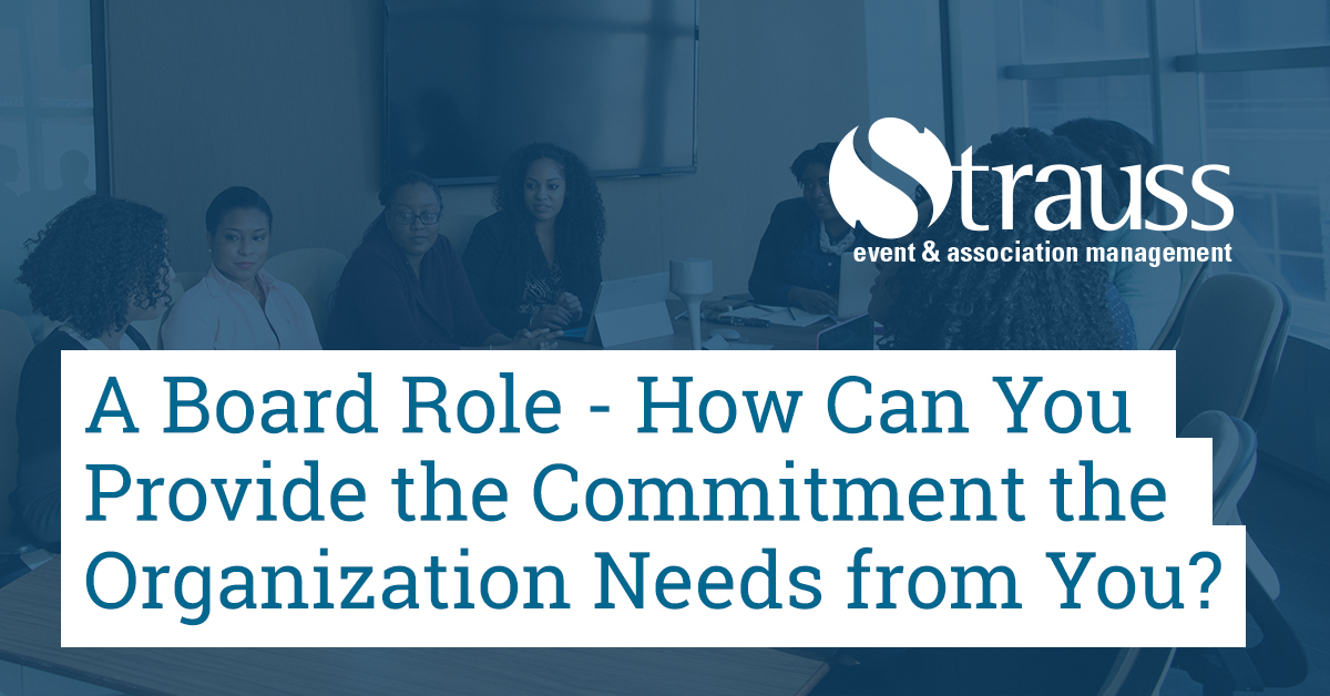 A Board Role How Can You Provide the Commitment the Organization Needs from You FB