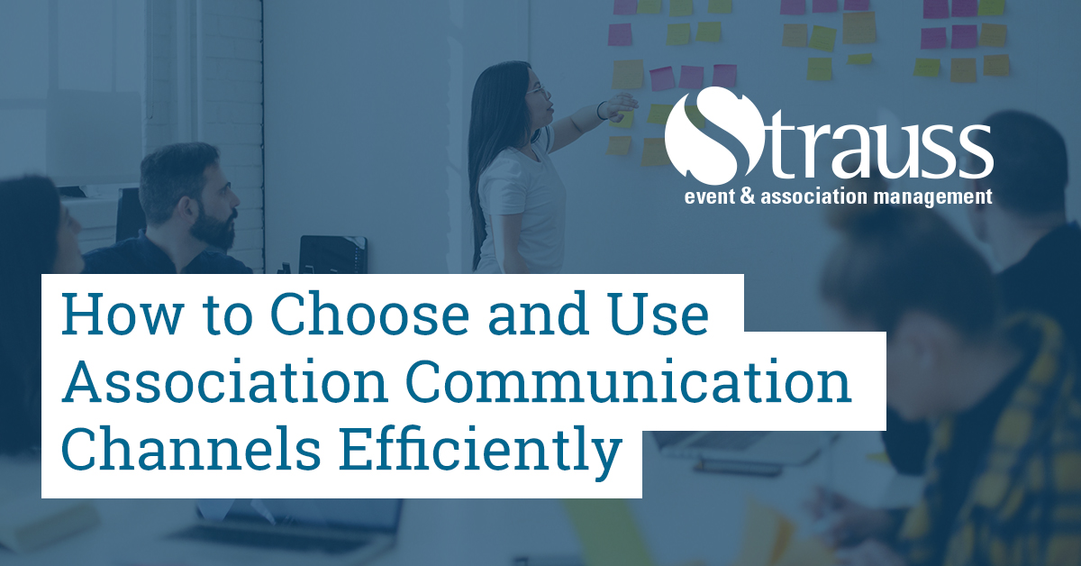 How to Choose and Use Association Communication Channels Efficiently