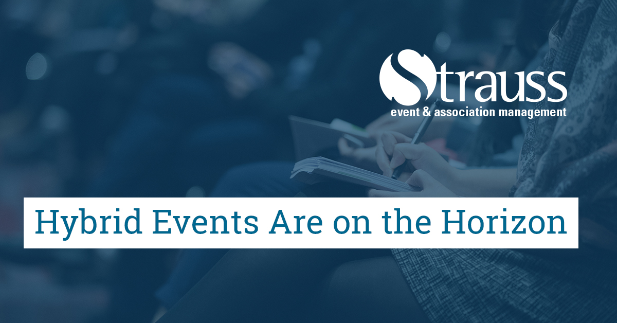 Hybrid Events Are on the Horizon