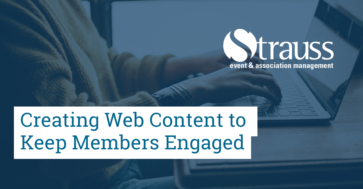Creating Web Content to Keep Members Engaged