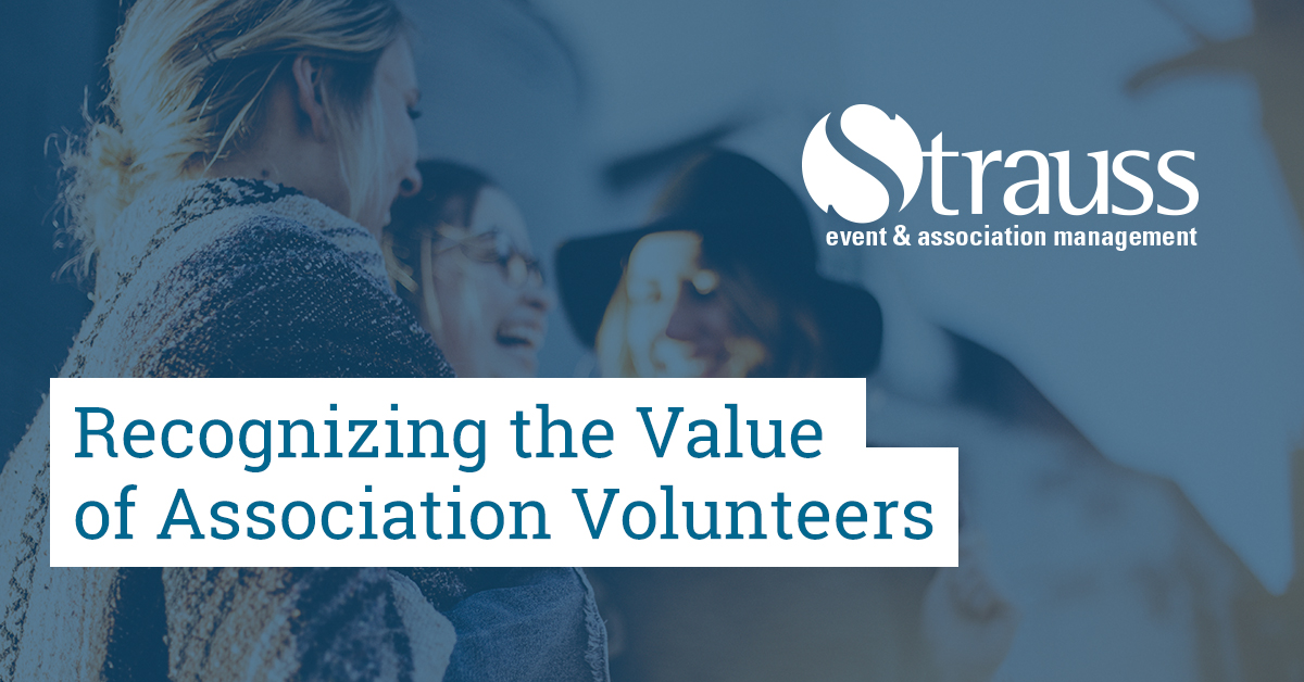 Recognizing the Value of Association Volunteers