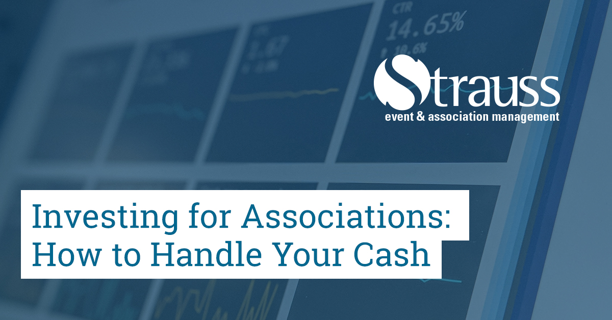 Investing for Associations How to Handle Your Cash image